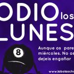 #OdioLosLunes de La Bola ocho