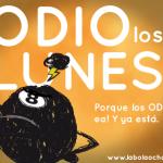 #OdioLosLunes por La Bola Ocho